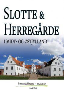 slotte og herregårde i øst og midtjylland Nørgaards Højskole forside